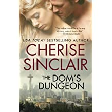 The Dom's Dungeon by Cherise Sinclair (2010-08-05)