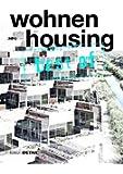 best of Detail: Wohnen/Housing: Ausgewählte Wohnen-Highlights aus DETAIL / Selected housing highlights from DETAIL