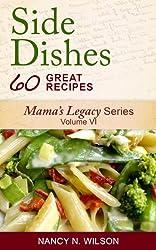 Side Dish Recipes (Mama's Legacy Series Book 6) (English Edition)