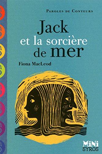 Jack et la sorcière de mer par Fiona Mac Leod