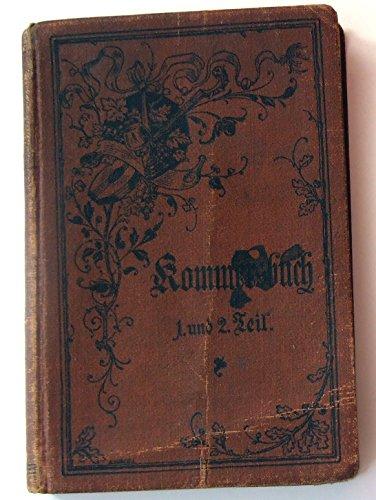 Kommersbuch, Studentenliederbuch Teil 1 und 2, Lieder fahrender Schüler