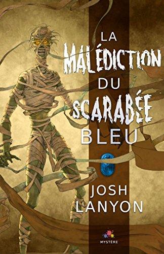 La malédiction du Scarabée bleu (MM) par Josh Lanyon
