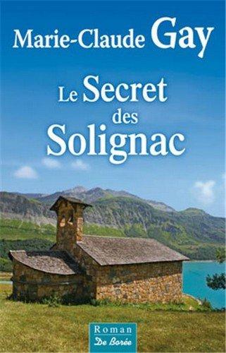 Secret des Solignac (le)
