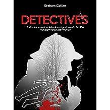 Detectives: Todos los secretos de los investigadores de ficción más admirados del mundo