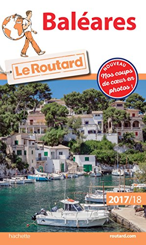 Guide du Routard Baléares 2017/18 por Collectif