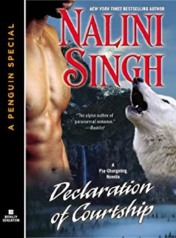 Declaration of Courtship: A Psy/Changeling Novella (Psy/Changeling Series) (English Edition) von [Singh, Nalini]