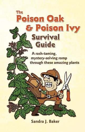 The Poison Oak and Poison Ivy Survival Guide by Sandra J. Baker (2011-07-05)