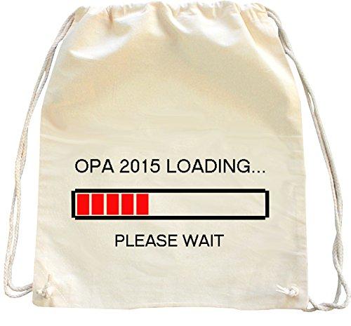 Mister Merchandise Zaino Borsa Sacco Opa 2015 Loading...Please Wait Opi Großvater Grandad , Colore: Naturale