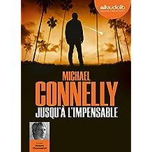 Jusqu'à l'impensable: Livre audio 1 CD MP3