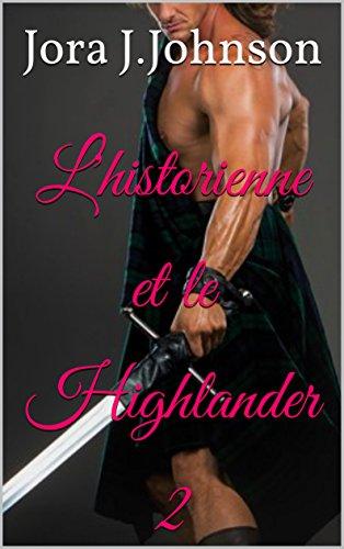 L'historienne et le Highlander 2 (French Edition)