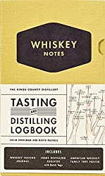 The Kings County Distillery: Whiskey Notes: Tasting and Distilling Logbook by Colin Spoelman (24-Feb-2015) Hardcover
