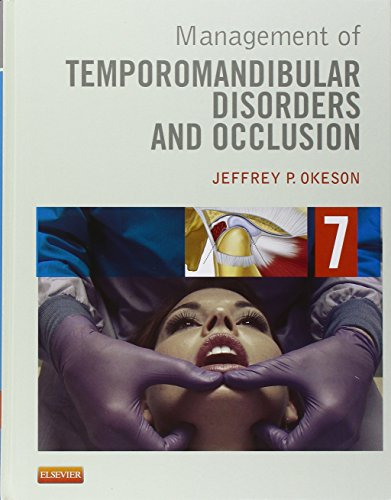 Management of Temporomandibular Disorders and Occlusion, 7e