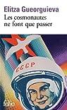 Les cosmonautes ne font que passer par Gueorguieva