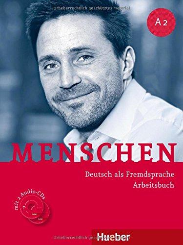 Menschen. A2. Arbeitsbuch. Per le Scuole superiori. Con 2 CD Audio. Con espansione online: MENSCHEN A2 Ab+CD-Audio (ejerc.)