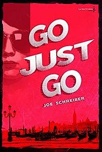 "Afficher ""Go, just go"""