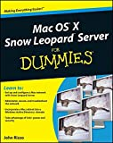 Mac OS X Snow Leopard Server for Dummies (For Dummies Series)