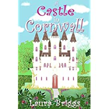 A Castle in Cornwall (A Wedding in Cornwall Book 6)