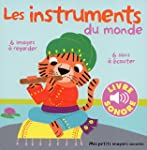 Les instruments (Tome 1): 6 images �...