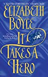 It Takes A Hero (Avon Romantic Treasure Avon Historical Romance)