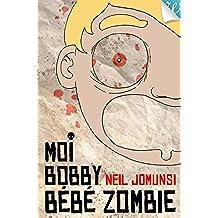 Moi Bobby Bébé Zombie