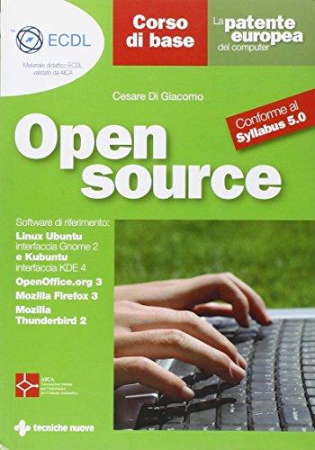 La patente europea del computer. Open source. Corso di base. Conforme al Sillabus 5.0