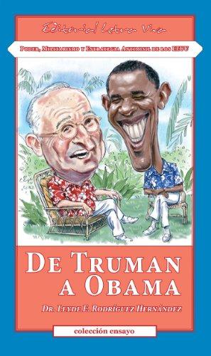 De Truman a Obama: Poder, Militarismo y Estrategia Antimisil de los EEUU por Dr. Leyde E. Rodríguez Hernández