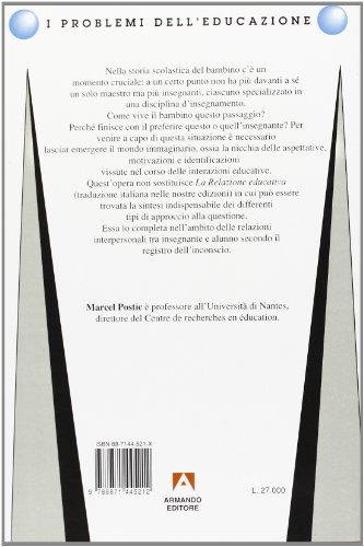 L'immaginario nella relazione pedagogica (I problemi dell'educazione)