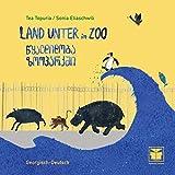 Land unter im Zoo (Georgisch-Deutsch): Nach einer wahren Begebenheit in Georgien