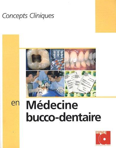 Concepts cliniques en medecine buccodentaire