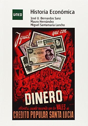Historia económica (GRADO) por José Ubaldo BERNARDOS SANZ