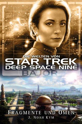 star-trek-die-welten-von-deep-space-nine-04-bajor-fragmente-und-omen