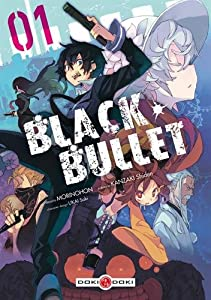 Black Bullet Edition simple Tome 1