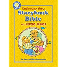 The Berenstain Bears Storybook Bible for Little Ones (Berenstain Bears/Living Lights)