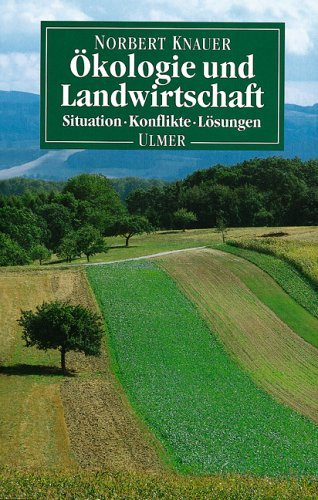 Ökologie und Landwirtschaft by Norbert Knauer (1993-09-05)