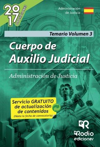 Cuerpo de Auxilio Judicial de la Administración de Justicia. Volumen 3: Volume 3 (OPOSICIONES)