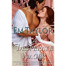 A Desperate Wager (English Edition)