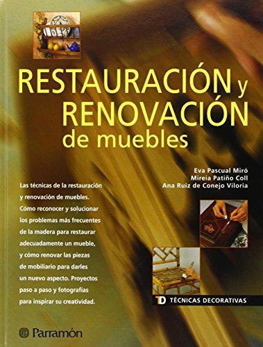 TECNICAS DECORATIVAS RESTAURACION Y RENOVACION DE MUEBLES (Técnicas decorativas)