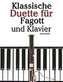 Klassische Duette für Fagott und Klavier: Fagott für Anfänger. Mit Musik von Brahms, Vivaldi, Wagner und anderen Komponisten