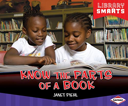 Know the Parts of a Book (Library Smarts) (English Edition)