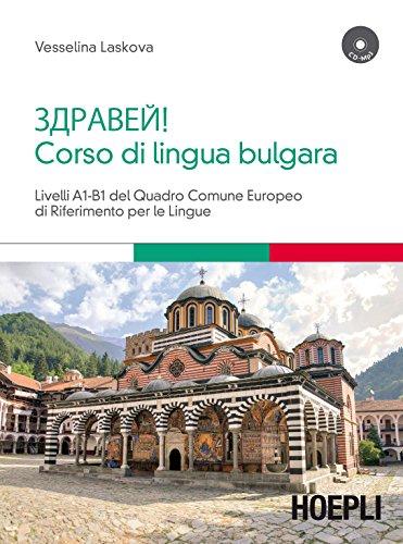 Corso di lingua bulgara. Livelli A1-B1. Con CD Audio formato MP3 (Corsi di lingua) por Vesselina Laskova