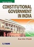 #10: Constitutional Government in India