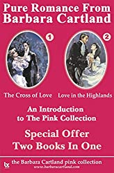 An Introduction to the Pink Collection -The Cross of Love and Love in the Highlands