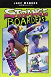 Jake Maddox Graphic Novels Strange Boards
