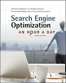 Search Engine Optimization (SEO): An Hour a Day by [Grappone, Jennifer, Couzin, Gradiva]