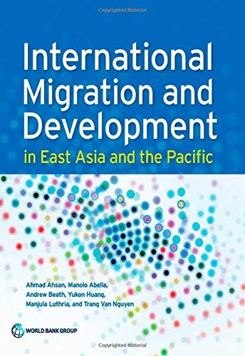 international-migration-and-development-in-east-asia-and-the-pacific-by-ahmad-ahsan-2014-10-15