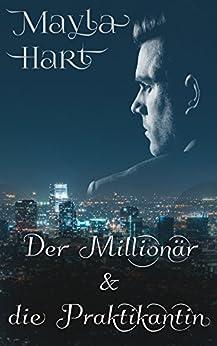 Der Millionär & die Praktikantin