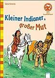 Der Bücherbär: Mein LeseBilderbuch: Kleiner Indianer, großer Mut