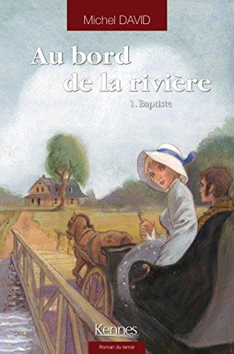 Au bord  de la rivière  (1) : Baptiste