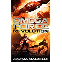 Omega Force: Revolution (OF9) (English Edition)