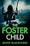 The Foster Child: an addictive thriller with a heartstopping twist